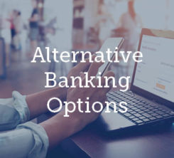 Alternative Banking Options During COVID-19 4